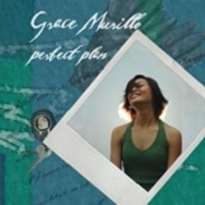 Grace Murillo - Perfect Plan