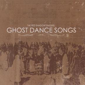 Ghost Dance Songs