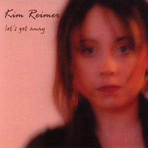 Let's Get Away by Kim Reimer
