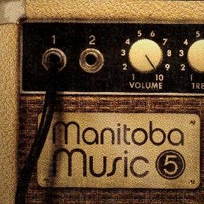 Manitoba Music Volume 5