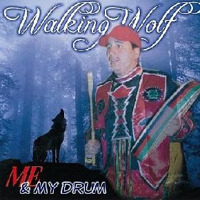 Me & My Drum - Walking Wolf