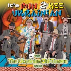 It's Fun 2 Bee Ukrainian - The Ukrainian Oldtimers