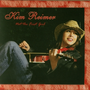 Not the First Girl by Kim Reimer