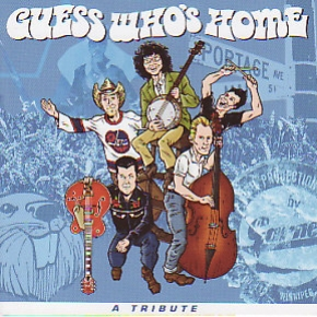 Guess Who's Home - A Tribute