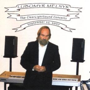 Lubomyr Melnyk - The ClearLightSound Concerts - Volume 3