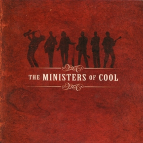 The Ministers of Cool