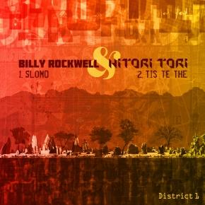 District 1 - Billy Rockwell & Hitori Tori