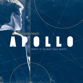 Apollo: Tribute to the Miles Davis Quintet