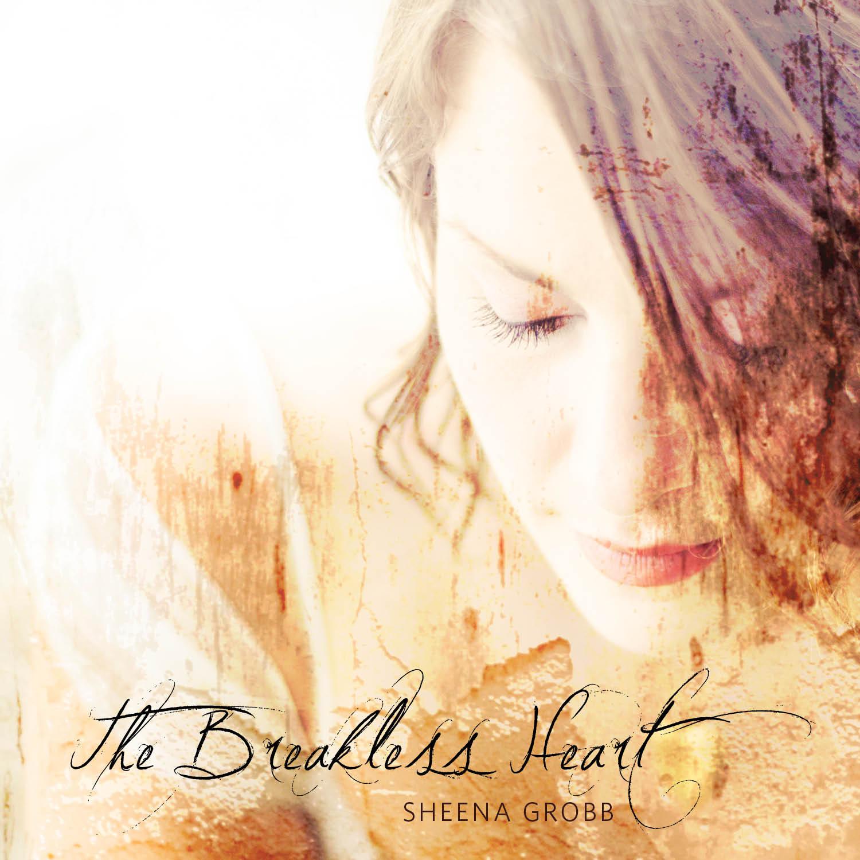 The Breakless Heart