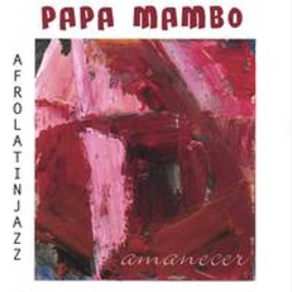 Amanecer - Papa Mambo
