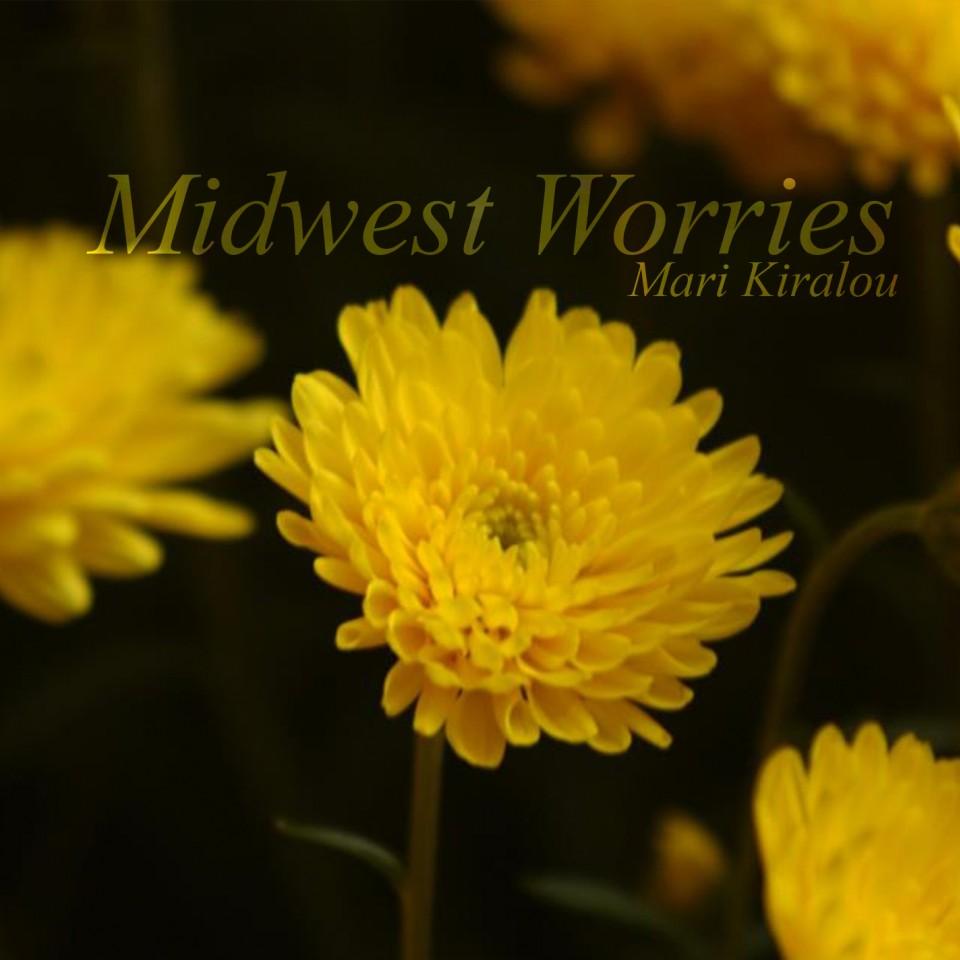 Midwest Worries