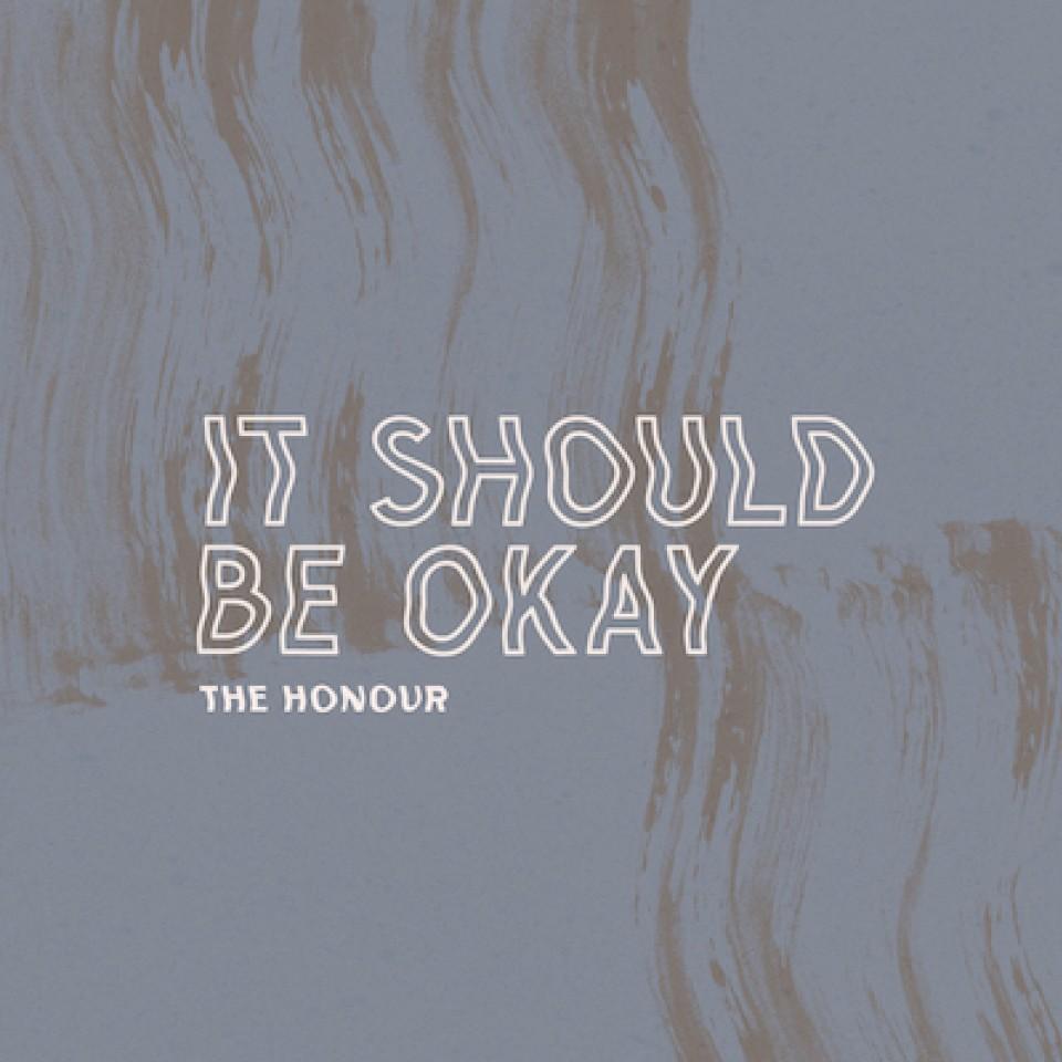 It Should Be Okay