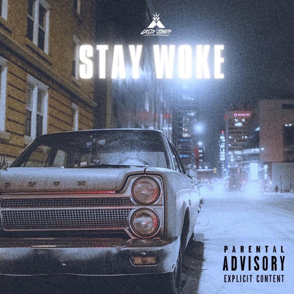 Stay Woke - Single