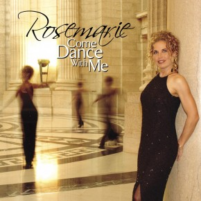 Rosemarie - Come Dance With Me