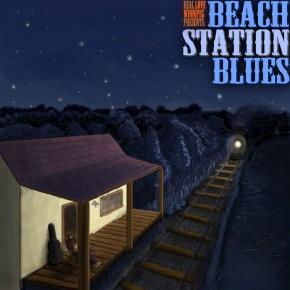 Beach Station Blues