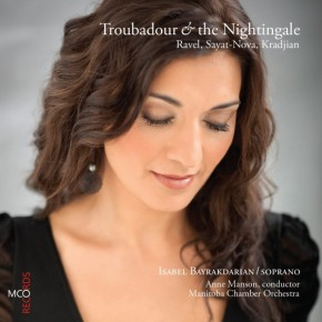 Ravel, Sayat-Nova & Kradjian: Troubadour and the Nightingale