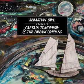 Captain Tomorrow & The Dream Orphans