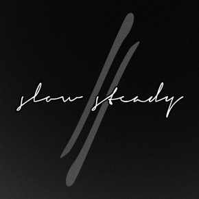 Slow//Steady EP