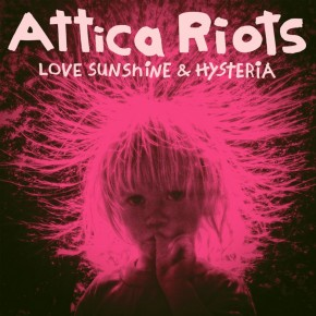 Love Sunshine & Hysteria