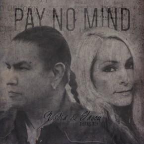 Pay No Mind  (Single track)
