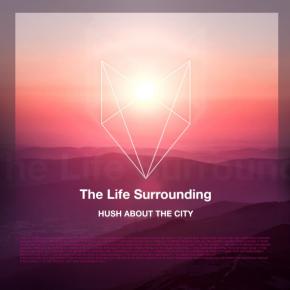 The Life Surrounding - Single