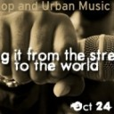 Taking it From the Streets to the World: Hip-Hop and Urban Music Panel