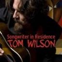 Songwriter in Residence: Tom Wilson