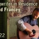 Songwriter in Residence: David Francey