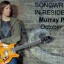 Songwriter in Residence with Doc Walker's Murray Pulver