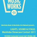 Lights, Sound & Stage: Manitoba Showcase Contact 2011