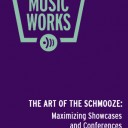 The Art of the Schmooze: Maximizing Showcases and Conferences