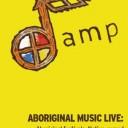 Aboriginal Music Live: Festivals, casinos, and performance theatres