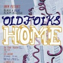 Oldfolks Home Album Release Party