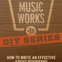 DIY SERIES: How to Write an Effective Artist Biography