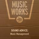 SOUND ADVICE: Music Management