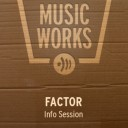 FACTOR Info Sessions