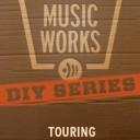 DIY SERIES: Touring