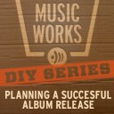 DIY SERIES: Planning a Successful Album Release