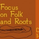 Focus on Folk and Roots