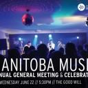 Manitoba Music Annual General Meeting & Celebration