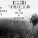 Black Cloud Album Release