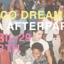 Disco Dream - BFA Afterparty