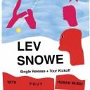 Lev Snowe Single Release