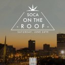 Soca On The Roof