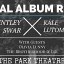 Bentley Swar & Kale Lutomsky Album Release