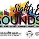 Sights & Sounds - 2nd Annual Feminist Dance Party