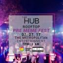 The HUB Roofop: Pre MEME Fest