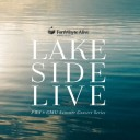 Lakeside Live: FWA X CMU Summer Concert Series