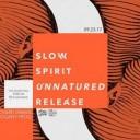 Slow Spirit Album Release