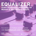 EQUALIZER: Audio Production Workshops for Women & Non-Binary People | Beginner Synth
